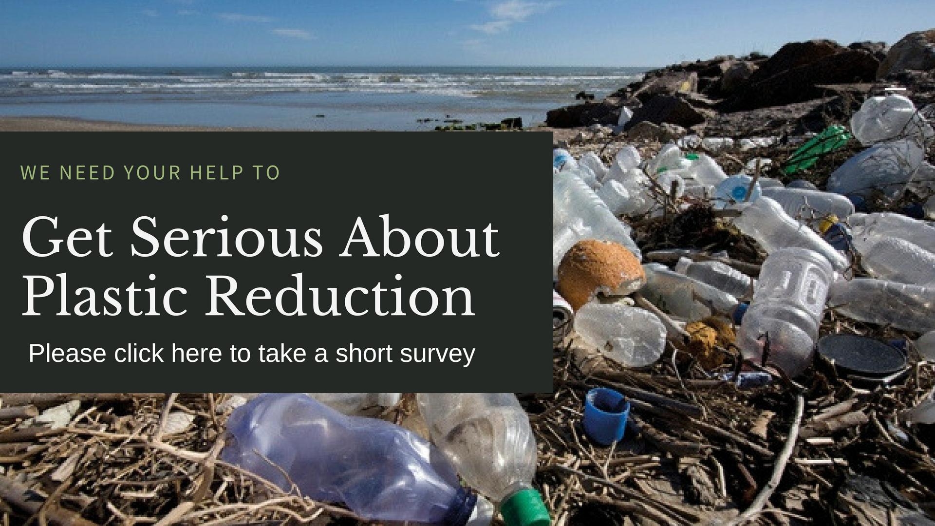 Help us Reduce Plastic Waste